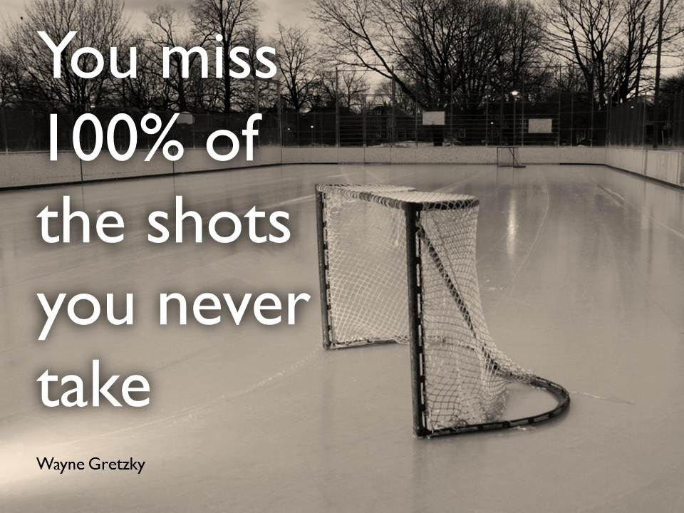 Motivational-Quote-You-miss-100-of-the-shots-you-never-take