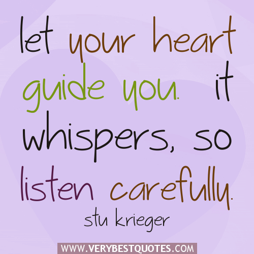 listen-to-your-heart-quotes-let-your-heart-guide-you