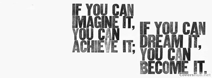 if-you-can-imagine-it-you-can-achieve-it-quotes